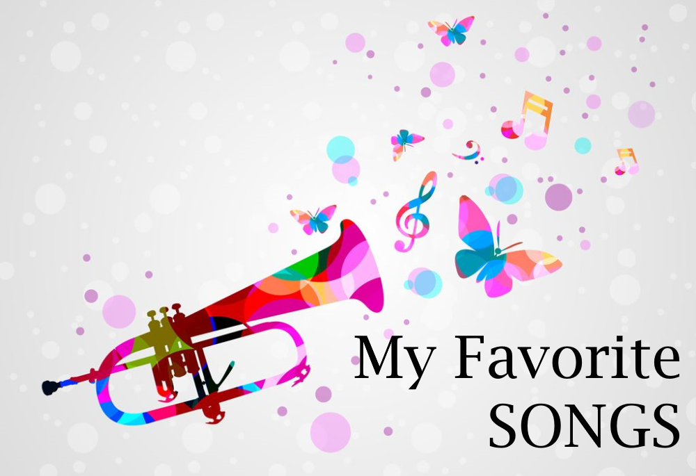 My Favorite SONGS